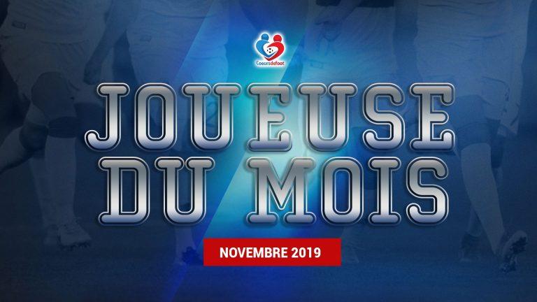 Foot féminin D1 – Découvrez notre joueuse du mois de Novembre 2019 !
